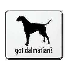 Got Dalmatian? Mousepad