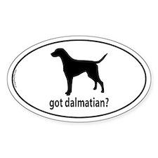 Got Dalmatian? Oval Decal