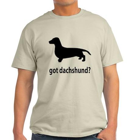 Got Dachshund? Light T-Shirt
