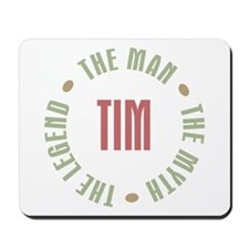 Tim Man Myth Legend Mousepad