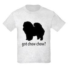 Got Chow Chow? T-Shirt