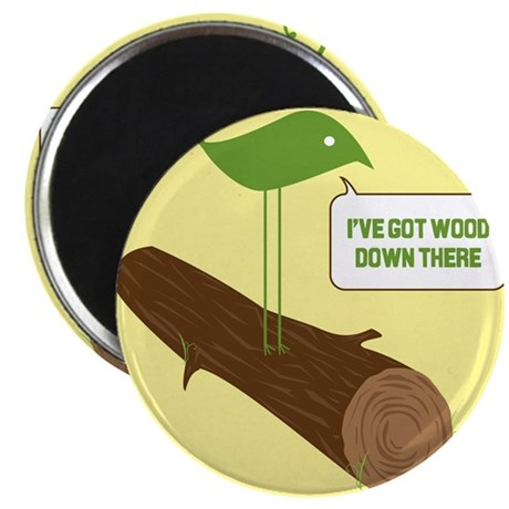 """Wood down there 2.25"""" Magnet (10 pack)"""