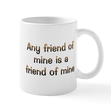 CW Any Friend Mug