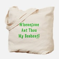 Where is My Beshert Tote Bag