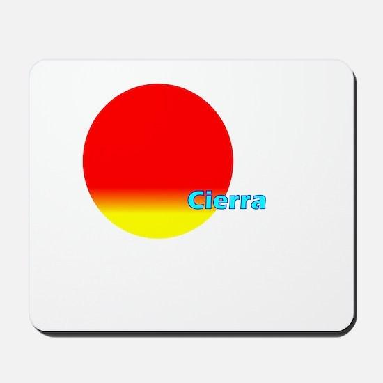 Cierra Mousepad