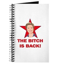 Hillary Clinton - The Bitch Is Back Journal