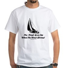 My Mast Goes Up (Sailing) Shirt