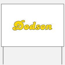Retro Dodson (Gold) Yard Sign