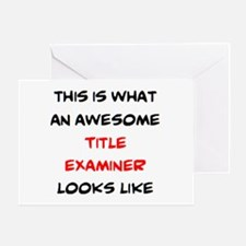 awesome title examiner Greeting Card