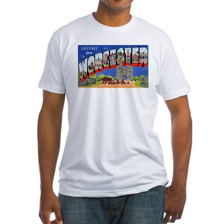Worcester Massachusetts Greetings (Front) Fitted T