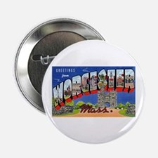 "Worcester Massachusetts Greetings 2.25"" Button"