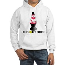 Far Out Dad Hoodie