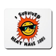 Heat Wave 2005 #2 Mousepad