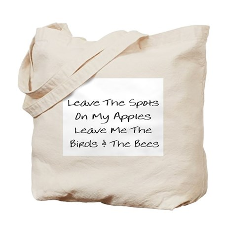 Leave The Spots. . .Tote Bag