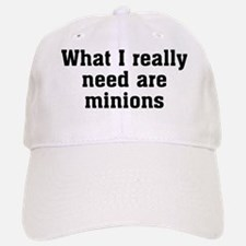 Need Minions Baseball Baseball Cap