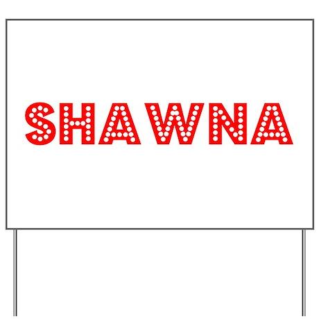 Retro Shawna (Red) Yard Sign