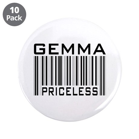 """Gemma First Name Priceless 3.5"""" Button (10 pack)"""