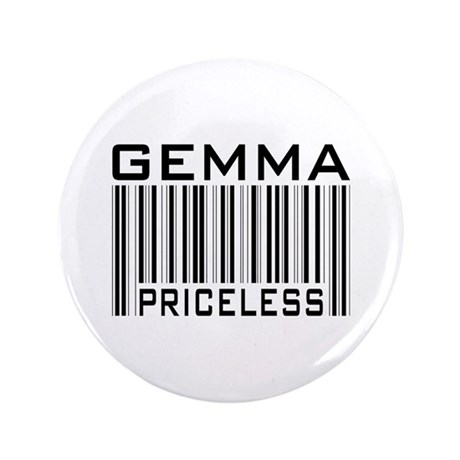 """Gemma First Name Priceless 3.5"""" Button (100 pack)"""