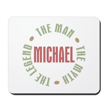 Michael Man Myth Legend Mousepad