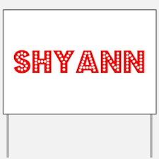 Retro Shyann (Red) Yard Sign