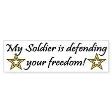 Army My Soldier is defending Bumper Bumper Sticker