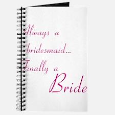 Always bridesmaid Journal