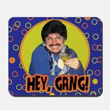 Hey Gang! Mousepad