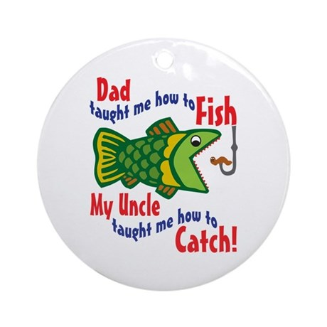 Dad Uncle Fish Ornament (Round)