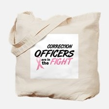 Correction Officers In The Fight Tote Bag