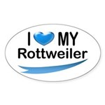 I Love My Rottweiler Oval Sticker
