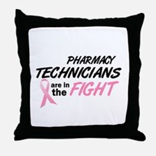 Pharmacy Technicians In The Fight Throw Pillow