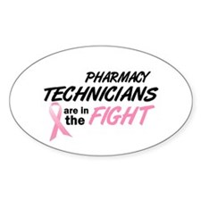 Pharmacy Technicians In The Fight Oval Decal
