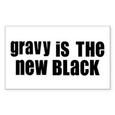 Gravy is the new Black Rectangle Decal