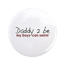"My Boys Can Swim 3.5"" Button"