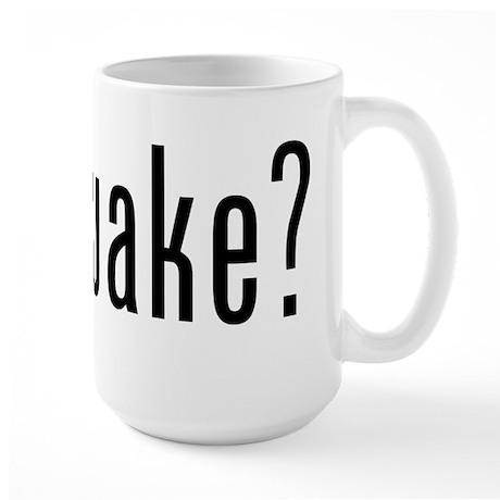 got wake? Large Mug