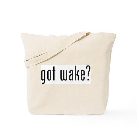 got wake? Tote Bag