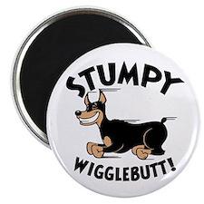 Stumpy Wigglebutt! Magnet