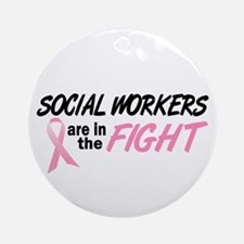 Social Workers In The Fight Ornament (Round)