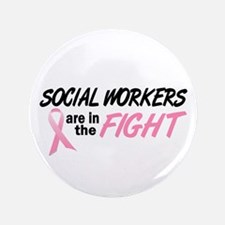"""Social Workers In The Fight 3.5"""" Button (100 pack)"""