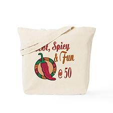 Hot N Spicy 50th Tote Bag