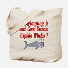 Explain Whales ? Tote Bag
