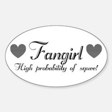 Fangirly Squee Oval Decal