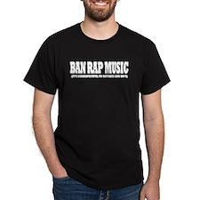 Ban Rap Music T-Shirt