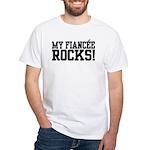 My Fiancee Rocks White T-Shirt