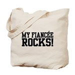 My Fiancee Rocks Tote Bag
