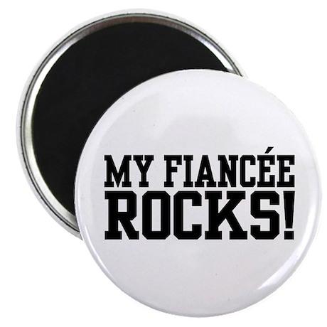 My Fiancee Rocks Magnet