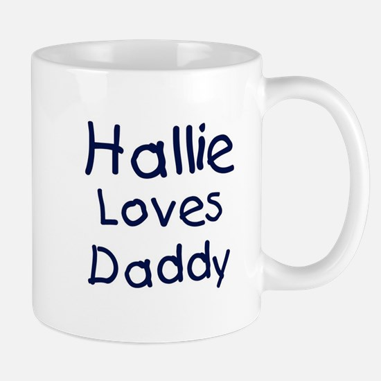 Hallie loves daddy Mug