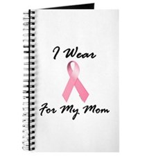 I Wear Pink For My Mom 1.2 Journal