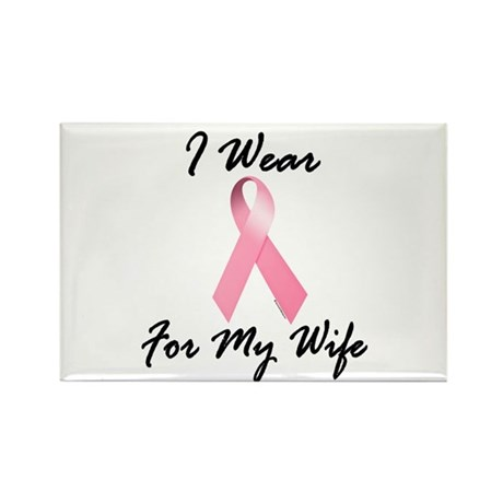 I Wear Pink For My Wife 1.2 Rectangle Magnet (10 p