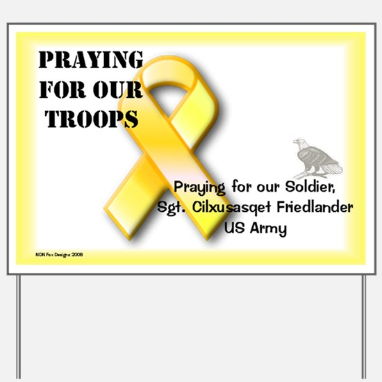Yard Sign: Praying for our Troops